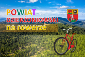 Zdjęcie z lotu ptaka gór sowich latem. Napis Powiat Dzierżoniowski na rowerze. Rower i herb powiatu z prawej strony.