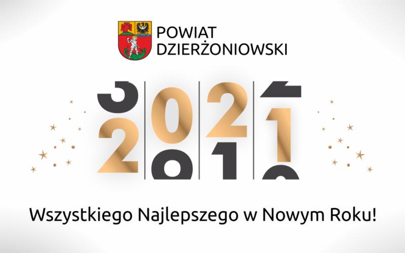 Kartka z życzeniami noworocznymi. Na białym tle. logo powiatu z napisem Powiat Dzierżoniowski, poniżej data 2021 i napis Wszystkiego Najlepszego w Nowym Roku 2021